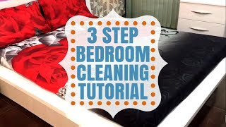 How to Clean your Bedroom using 3 Step Method