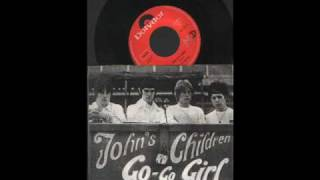 JOHNS CHILDREN GO GO GIRL-  JAGGED TIME LAPSE