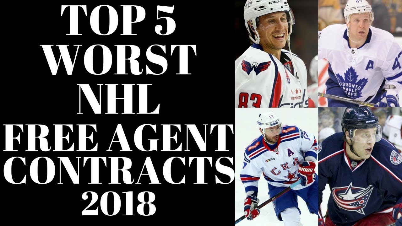 Top 5 Worst Nhl Free Agent Signings 2018