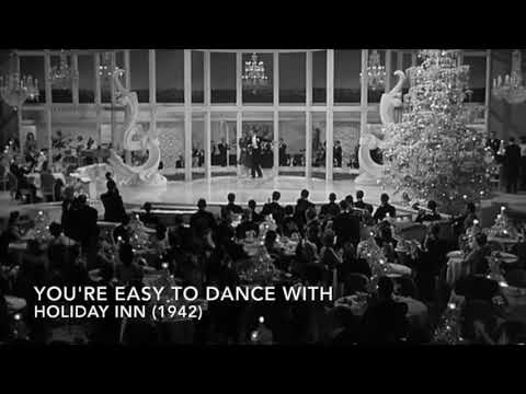 Holiday Inn (1942)- You're Easy To Dance With