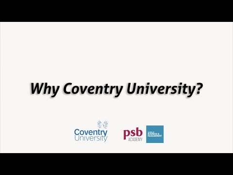 Why Coventry University?   School Of Business & Management