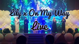 Gambar cover LIVE - LILY x ON MY WAY (Acapella Version)