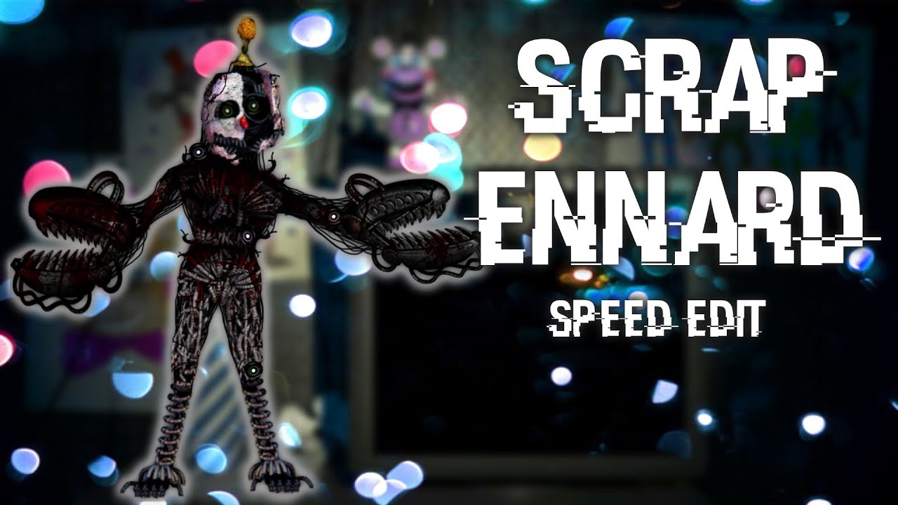 [FNAF | Speed Edit] Making Scrap Ennard