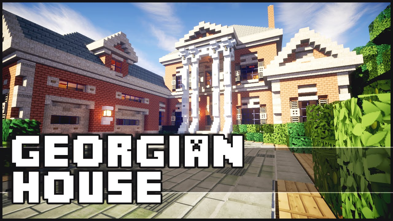 Minecraft - Georgian House #1