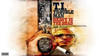 T.I.Trouble Man: Heavy Is the Head  - The Introduction