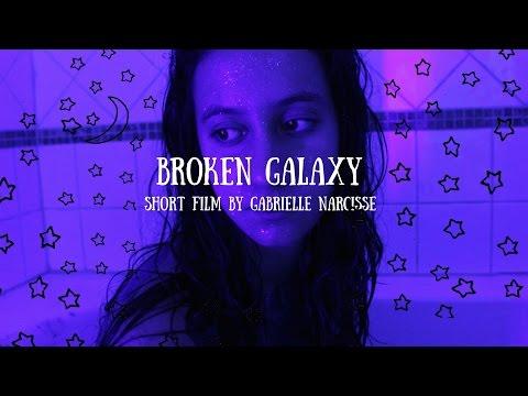 Broken Galaxy- Spoken Word Short Film