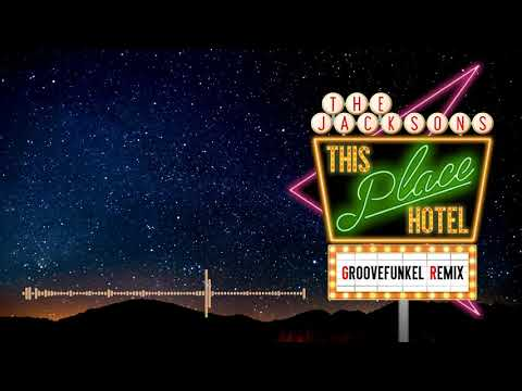 The Jacksons - This Place Hotel a/k/a Heartbreak Hotel (Groovefunkel Remix) mp3