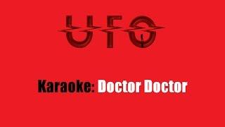 Karaoke: UFO / Doctor Doctor