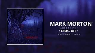 Mark Morton - Cross Off [Backing Track]