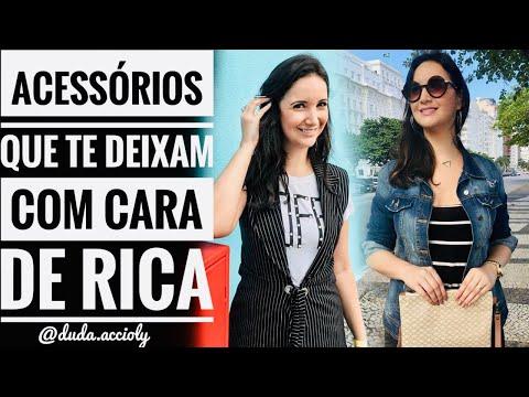 3c9b90f3b Como parecer RICA e ELEGANTE - com Acessórios - por Duda Accioly