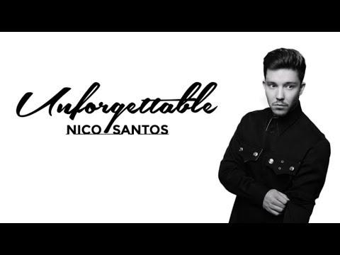 Nico Santos - Unforgettable (Lyrics)