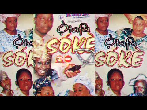 Download Yoruba Movie - OTAFA SOKE -starring Ronke oshodi oke,Dele Odule, Dejo,Iya Awero