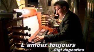 Gigi Dagostino-L'Amour Toujours Orgel