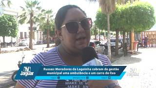 Moradores da Lagoinha cobram da gestão municipal uma ambulância e um carro do lixo.