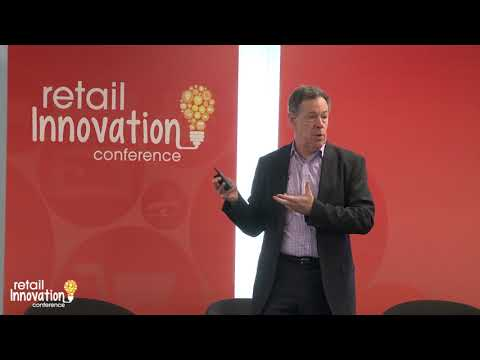 Reinventing Retail In The Age Of Digital Disruption (Retail Innovation Conference 2018)