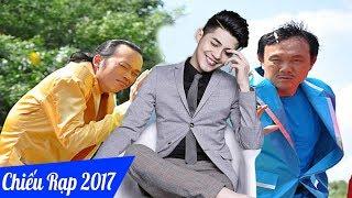 Phim Việt Nam Chiếu Rạp 2017 - Phim Hoài Linh, Chí Tài, Noo Phước Thịnh