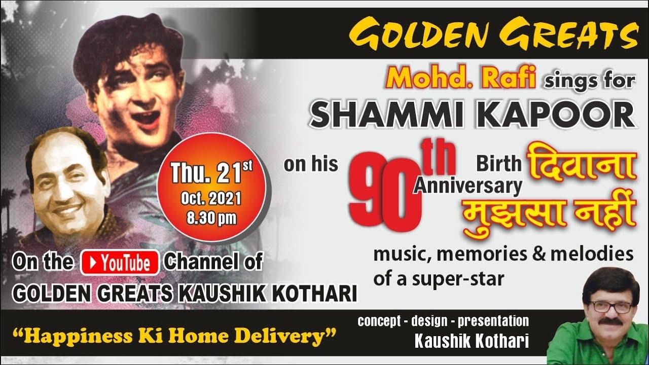 Download Golden Greats : Kaushik Kothari : Deewana Mujh Sa Nahi : Mohd. Rafi Sings for Shammi Kapoor