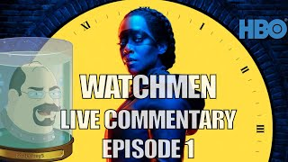 Watchmen (HBO) Live Commentary - Season 1, Episode 1. (Listen while I watch.)