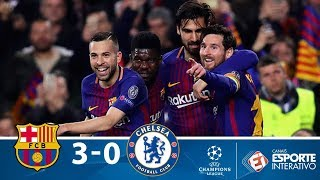 Barcelona 3 x 0 Chelsea - Melhores Momentos - Champions League (14/03/2018)