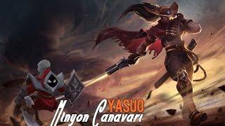 Yasuo | Minyon Canavarı Oyun Tarzı