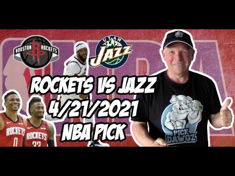 Houston Rockets vs Utah Jazz 4/21/21 Free NBA Pick and Prediction NBA Betting Tips
