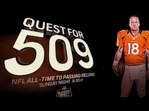 Peyton Manning makes history MOST TOUCHDOWN PASSES ALL TIME 509