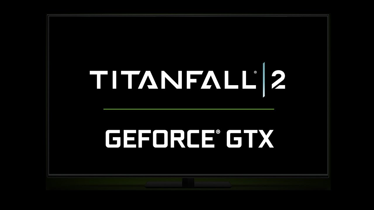 Titanfall 2 на GeForce GTX