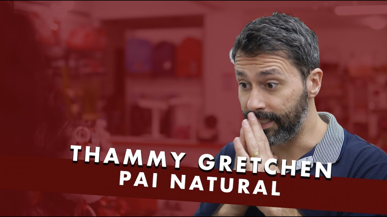 THAMMY GRETCHEN - PAI NATURAL