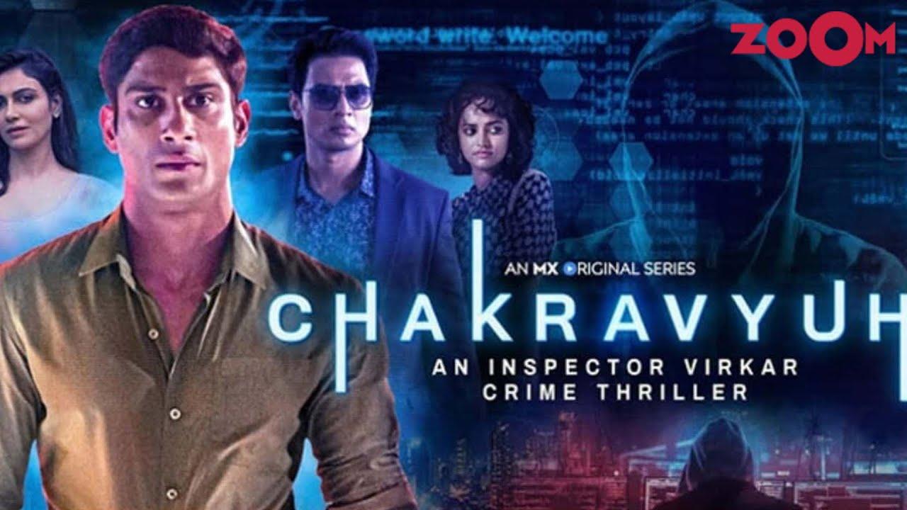 MX Player Drops the Trailer of 'Chakravyuh – An Inspector Virkar Crime Thriller'