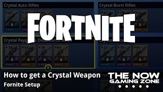 How to get a Crystal Weapon in Fortnite Save the World
