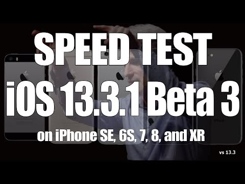Speed Test : iOS 13.3.1 Beta 3 vs iOS 13.3 on iPhone SE, 6S, 7, 8, and iPhone XR