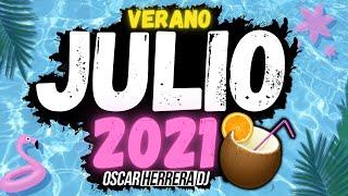 Sesion JULIO VERANO 2021 MIX ☀️🌴 (Reggaeton, Comercial, Trap, Flamenco, Dembow) Oscar Herrera DJ