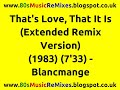 Miniature de la vidéo de la chanson That's Love, That It Is (Remix Extended Version)