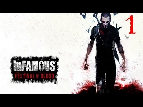 Прохождение inFamous: Festival of Blood - 1я часть