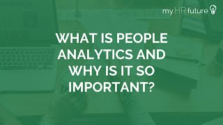 WHAT IS PEOPLE ANALYTICS?