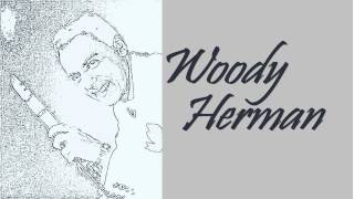 Woody Herman - Tiny