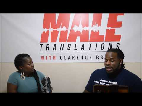 Using Love As A Hustle: Male Translations Podcast