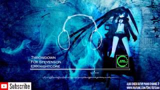 Nightcore Throwdown Fox Stevenson