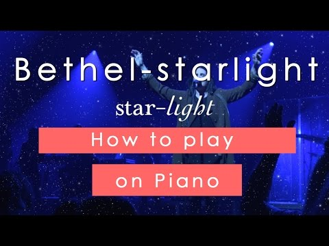 Starlight Keyboard chords by Bethel Music - Worship Chords