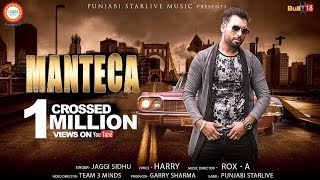 Manteca - Jaggi Sidhu | Latest Punjabi Songs | Punjabi Starlive Music thumbnail