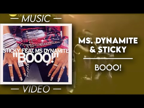 Ms. Dynamite & Sticky - Booo! — (Official Music Video)