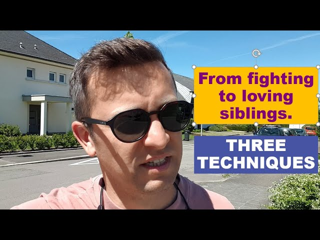 Siblings often fight? Here are three techniques that helps improve their relationship.