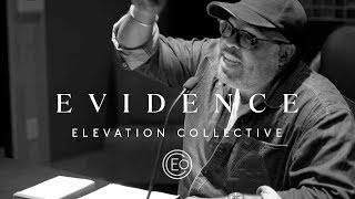 Evidence | Promo |  Elevation Collective