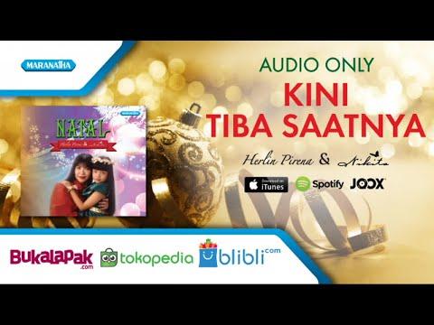 Kini Tiba Saatnya - Herlin Pirena/Nikita (Audio)
