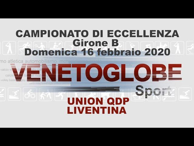 Union QdP - Liventina Partita giocata domenica 16 febbraio 2020