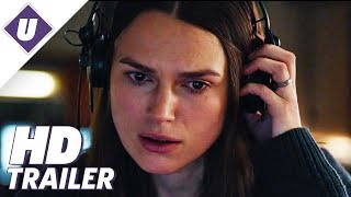 Official Secrets (2019) - Official HD Trailer | Keira Knightley, Ralph Fiennes, Matt Smith