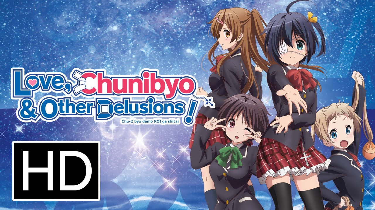 Love Chunibyo & Other Delusions Bs