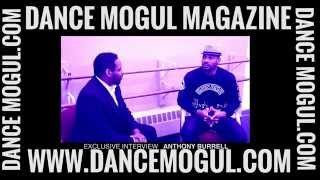 Dance Mogul Magazine | Anthony Burrell Exclusive Interview