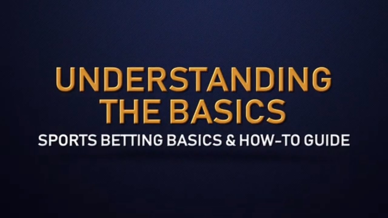 The basics of sports betting the truth about sports betting