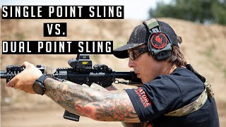 Single Point Sling Vs.  Dual Point Sling w/ a Navy SEAL